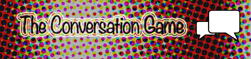 http://blog.joshuacwheeler.com/wp-content/uploads/2015/12/Theconversationgamebanner.png